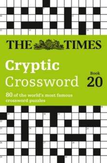 The Times Cryptic Crossword Book 20 : 80 of the World's Most Famous Crossword Puzzles, Paperback Book
