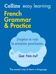 Easy Learning French Grammar and Practice : Trusted Support for Learning, Paperback / softback Book