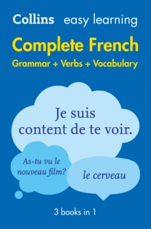 Easy Learning French Complete Grammar, Verbs and Vocabulary (3 books in 1) : Trusted Support for Learning