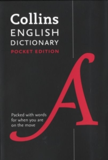 Collins English Dictionary Pocket edition : 85,000 Words and Phrases in a Portable Format, Paperback Book