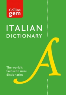 Collins Italian Dictionary Gem Edition : 40,000 Words and Phrases in a Mini Format, Paperback Book