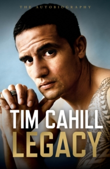 Legacy : The Autobiography of Tim Cahill, Hardback Book