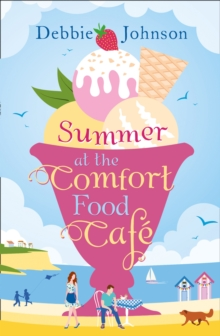 Summer at the Comfort Food Cafe, Paperback Book