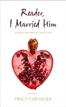 Reader, I Married Him, Hardback Book