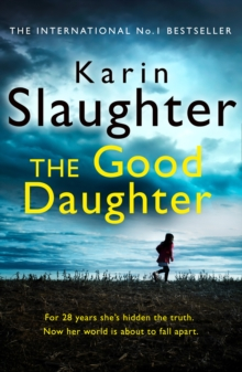 The Good Daughter : The Best Thriller You Will Read This Year, Paperback / softback Book