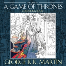 The Official A Game of Thrones Colouring Book, Paperback Book