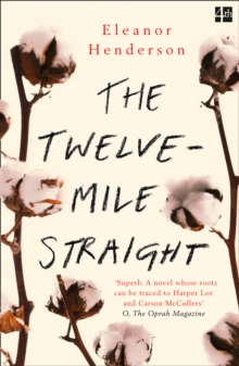 The Twelve-Mile Straight, Paperback Book