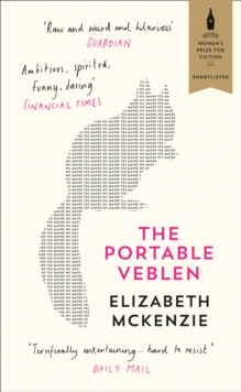 The Portable Veblen : Shortlisted for the Baileys Women's Prize for Fiction 2016, Paperback Book