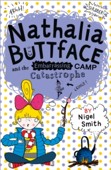 Nathalia Buttface and the Embarrassing Camp Catastrophe, Paperback Book