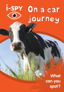 i-SPY on a Car Journey : What Can You Spot?, Paperback Book