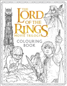 The Lord of the Rings Movie Trilogy Colouring Book, Paperback Book