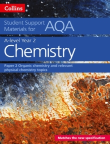 AQA A Level Chemistry Year 2 Paper 2 : Organic Chemistry and Relevant Physical Chemistry Topics, Paperback / softback Book