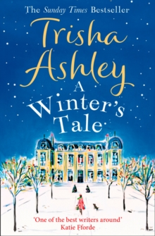 A Winter's Tale : A Festive Winter Read from the Bestselling Queen of Christmas Romance, Paperback / softback Book