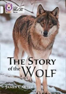 The Story of the Wolf : Band 17/Diamond, Paperback / softback Book