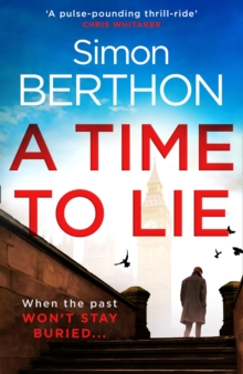 A Time to Lie, Hardback Book