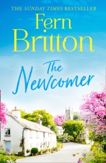 The Newcomer : The Bestselling Feel Good Fiction Book Set in Cornwall, Hardback Book