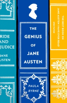 The Genius of Jane Austen : Her Love of Theatre and Why She is a Hit in Hollywood, Paperback / softback Book