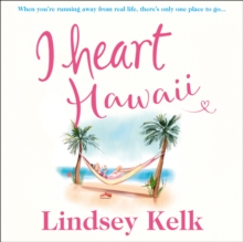 I Heart Hawaii (I Heart Series, Book 8), eAudiobook MP3 eaudioBook