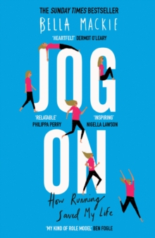 Jog On : How Running Saved My Life, Hardback Book