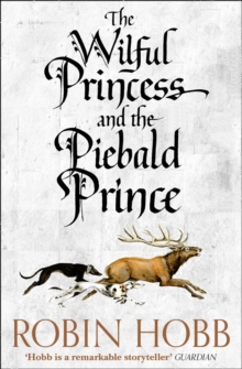 The Wilful Princess and the Piebald Prince, Paperback / softback Book