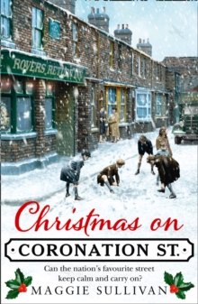 Christmas on Coronation Street : The Perfect Christmas Read, Paperback / softback Book