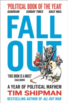Fall Out : A Year of Political Mayhem, Paperback / softback Book