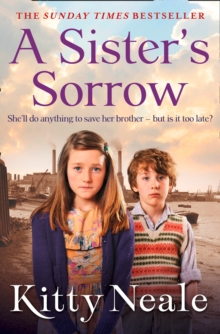 A Sister's Sorrow : A Powerful, Gritty New Saga from the Sunday Times Bestseller, Paperback / softback Book