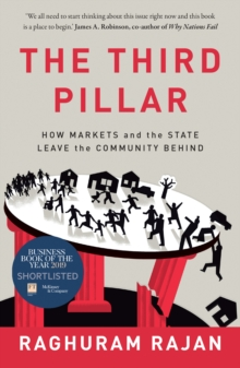 The Third Pillar : How Markets and the State Leave the Community Behind, Paperback / softback Book