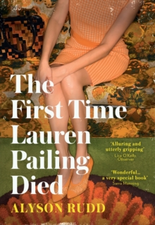 The First Time Lauren Pailing Died, Hardback Book