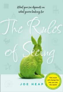 The Rules of Seeing : See the World in a Different Way with the Most Uplifting, Unforgettable and Gripping Novel of 2018, Hardback Book