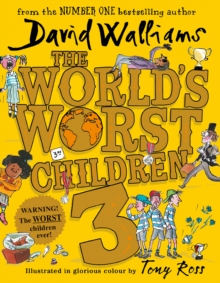 The World's Worst Children 3 : Fiendishly Funny New Short Stories for Fans of David Walliams Books, Hardback Book