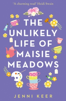The Unlikely Life of Maisie Meadows, Paperback / softback Book