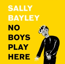 No Boys Play Here: A Story of Shakespeare and My Family's Missing Men