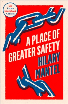 A Place of Greater Safety, Paperback / softback Book