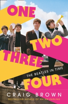One Two Three Four: The Beatles in Time, Hardback Book