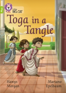 Toga in a Tangle : Band 11+/Lime Plus, Paperback / softback Book