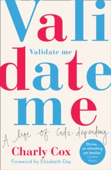 Validate Me : A Life of Code-Dependency, Paperback / softback Book