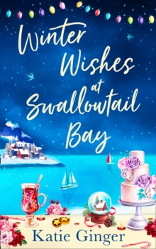 Winter Wishes at Swallowtail Bay, Paperback / softback Book