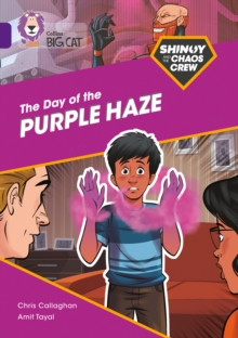 Shinoy and the Chaos Crew: The Day of the Purple Haze : Band 08/Purple