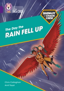 Shinoy and the Chaos Crew: The Day the Rain Fell Up : Band 08/Purple