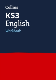 KS3 English Workbook : Years 7, 8 and 9 Home Learning and School Resources from the Publisher of Revision Practice Guides, Workbooks, and Activities.
