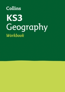 KS3 Geography Workbook : Years 7, 8 and 9 Home Learning and School Resources from the Publisher of Revision Practice Guides, Workbooks, and Activities.