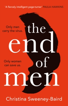 The End of Men, Hardback Book