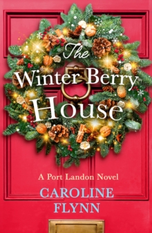 The Winter Berry House
