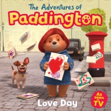 The Adventures of Paddington: Love Day, Paperback / softback Book