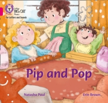Pip and Pop : Band 01b/Pink B
