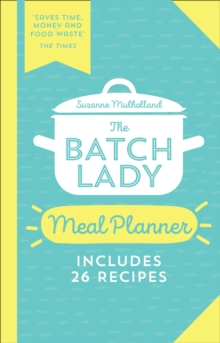 The Batch Lady Meal Planner, Paperback / softback Book
