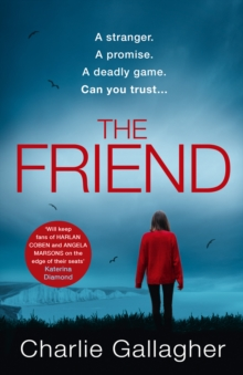 The Friend, Paperback / softback Book