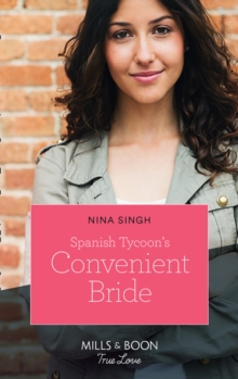 Spanish Tycoon's Convenient Bride (Mills & Boon True Love)