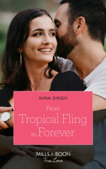 From Tropical Fling To Forever (Mills & Boon True Love) (How to Make a Wedding, Book 2)